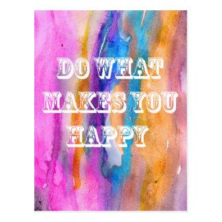 Tun Sie, was Sie glücklichen Wasserfarbeentwurf Postkarte