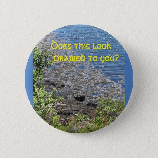 Tut diesen abgelassenen Blick Runder Button 5,1 Cm