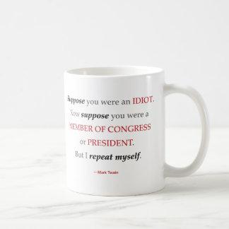 Twain-Mitglied der Kongress-Zitat-Tasse Tasse