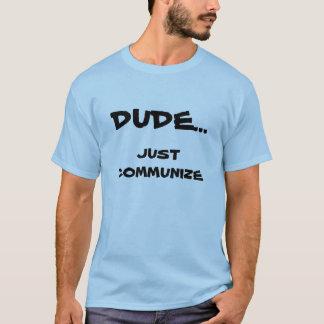 Typ… Communize einfach T - Shirt