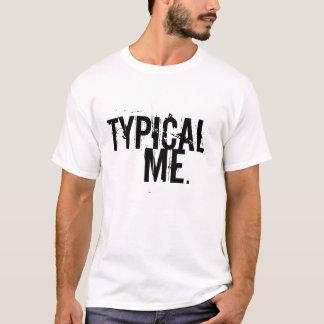 TYPISCH, ICH, Entwurf T-Shirt