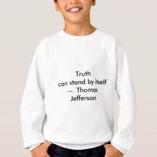 !!! U schaffen Wahrheit kann bereitstehen selbst Sweatshirt