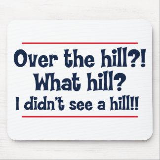 Über dem Hügel? Welcher Hügel? Ich sah nicht einen Mousepads