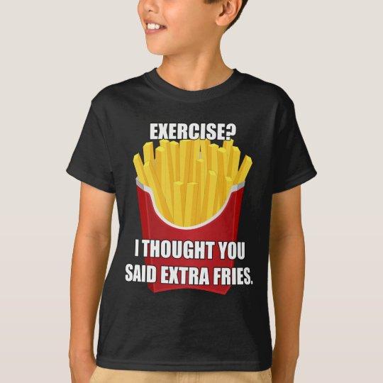 Übung? Ich dachte, dass Sie Extrakosten-Fischrogen T-Shirt