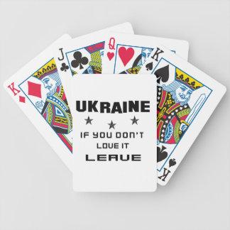 Ukraine, wenn Sie nicht Liebe es tun, verlassen Bicycle Spielkarten