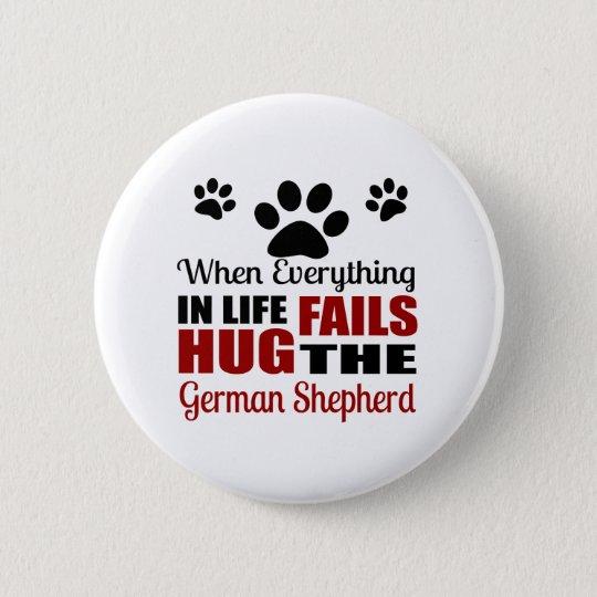 Umarmen Sie den Schäferhund-Hund Runder Button 5,1 Cm