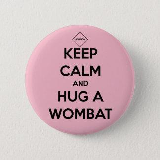 umarmen Sie ein wombat - Abzeichen Runder Button 5,7 Cm