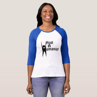 Umarmen Sie einen Humanist-T - Shirt