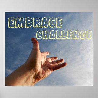 Umarmungs-Herausforderungs-motivierend Plakat