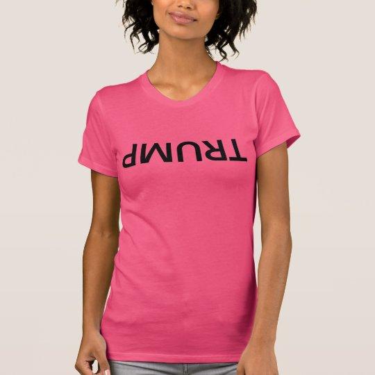 Umgedrehter TRUMPF, Frauen, schwarze Beschriftung T-Shirt
