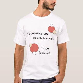 Umstände sind vorübergehend T-Shirt