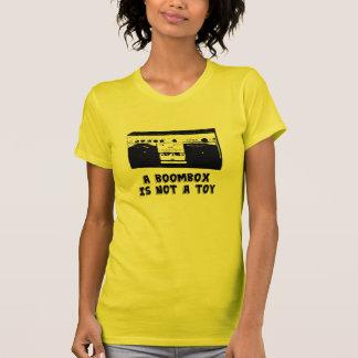 Un Boombox n'est pas un jouet T-shirt