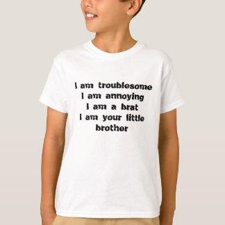 unangenehm, störend, ein Gör eines kleinen Bruders T-Shirt