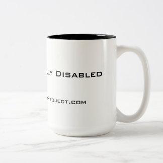 """""""Unapologetically mit Behinderung"""" 15 Unze-Tasse, Zweifarbige Tasse"""