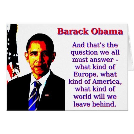 Und die ist die Frage - Barack Obama Karte