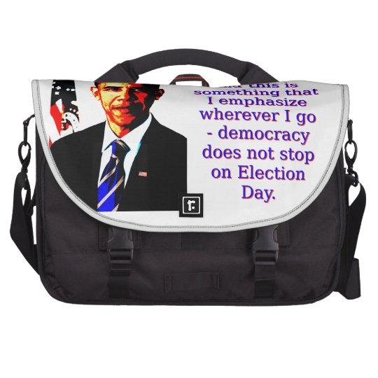 Und dieses ist etwas, das ich hervorhebe - Barack Laptop Taschen