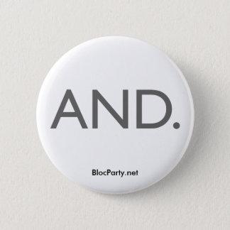 UND Knopf Runder Button 5,7 Cm