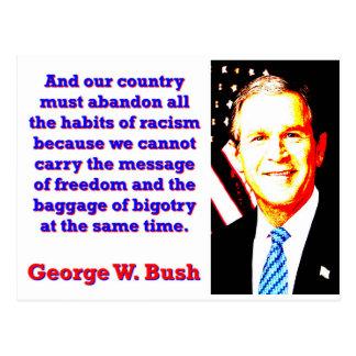 Und unser Land muss - G W Bush verlassen Postkarte