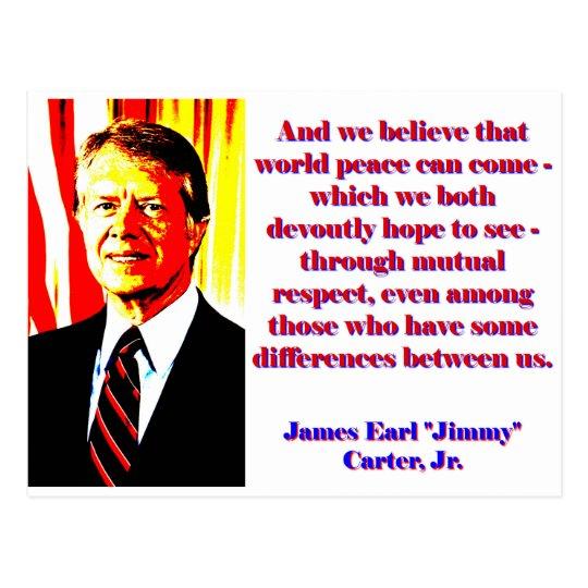 Und wir glauben diesem Weltfrieden - Jimmy Carter Postkarte