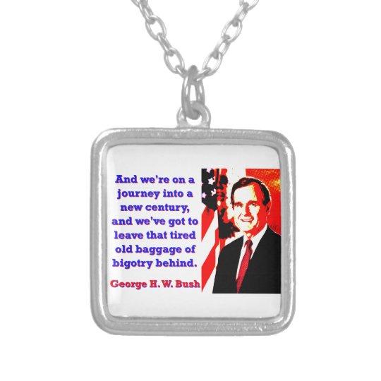 Und wir sind auf einer Reise - George H W Bush Halskette Mit Quadratischem Anhänger