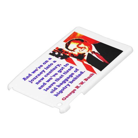 Und wir sind auf einer Reise - George H W Bush iPad Mini Hüllen