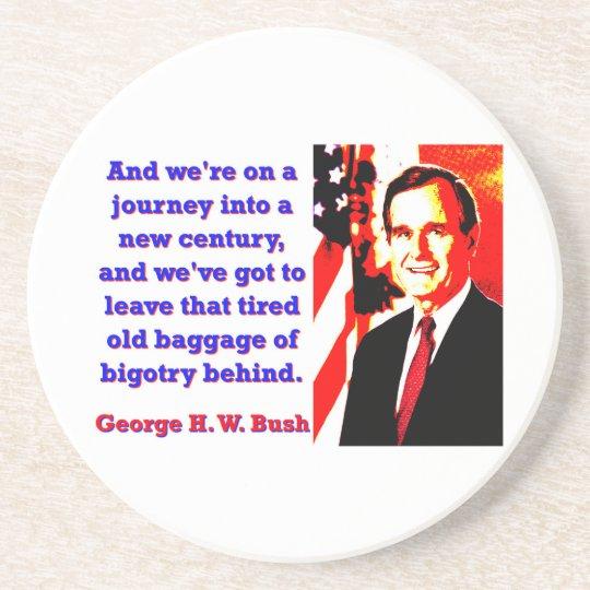 Und wir sind auf einer Reise - George H W Bush Sandstein Untersetzer