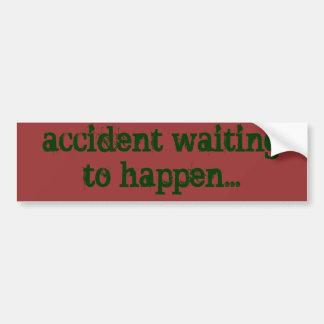 Unfall wartete, um zu geschehen… autoaufkleber