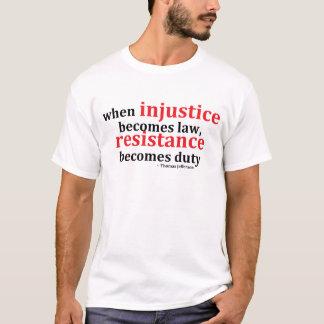 Ungerechtigkeits-Widerstand T-Shirt