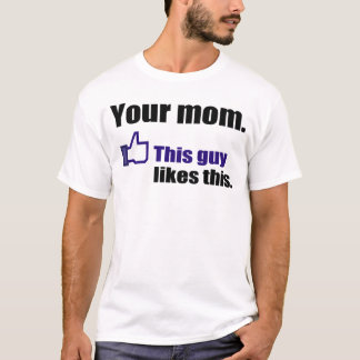 Unglaublich witzig Shirt über Ihre Mamma