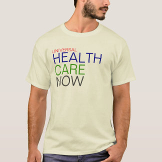 Universelles Gesundheitswesen jetzt T-Shirt