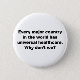 Universelles Gesundheitswesen Runder Button 5,1 Cm