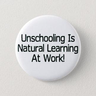 Unschooling Runder Button 5,1 Cm