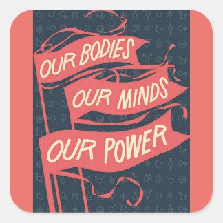 Unser Körper-Aufkleber Quadratischer Aufkleber