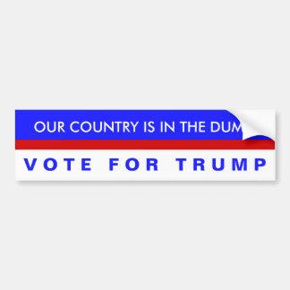 Unser Land ist im Dump, Abstimmung für Trumpf! Autoaufkleber