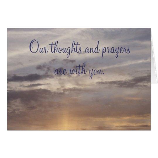 """""""Unsere Gedanken und Gebete sind mit Ihnen. """" Mitteilungskarte"""