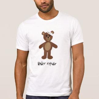 Unter Reparatur Teddybär T - Shirt