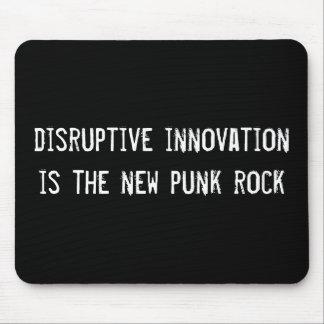 Unterbrechungsinnovation ist der neue Punkrock Mauspads