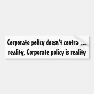 Unternehmenspolitik widerspricht nicht autoaufkleber