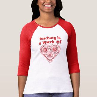 Unterricht ist eine Arbeit von Liebe-Grad _des T-Shirt