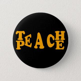 Unterrichten Sie Frieden im orange Schriftart Runder Button 5,7 Cm