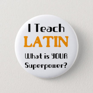 Unterrichten Sie Latein Runder Button 5,1 Cm