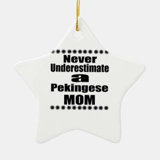 Unterschätzen Sie nie Pekingese Mamma Keramik Ornament