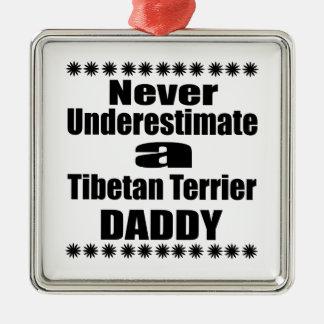 Unterschätzen Sie nie tibetanisches Terrier-Vati Quadratisches Silberfarbenes Ornament