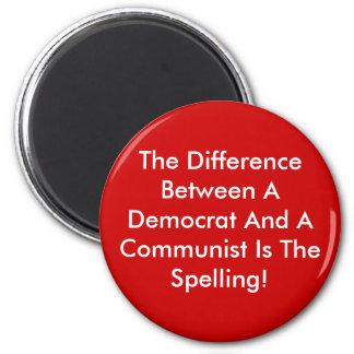 Unterschied zwischen einem Demokraten und einem Runder Magnet 5,7 Cm