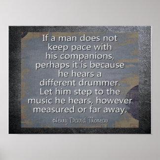 Unterschiedlicher Schlagzeuger --- Thoreau Zitat - Poster
