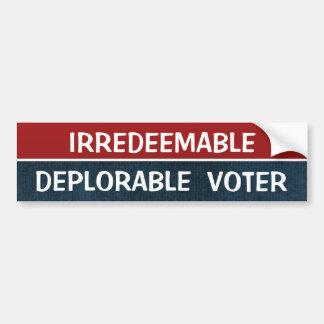 Unverbesserlicher bedauernswerter Wählerlustiges Autoaufkleber