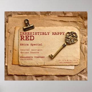Unwiderstehlich glückliches Rotwein-Plakat! Poster