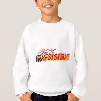 Unwiderstehlich Sweatshirt