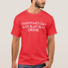 Valentinstag Blabla - Blabla Getränk T-Shirt