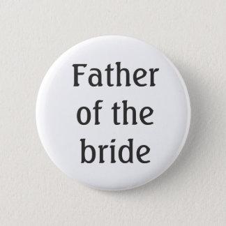 Vater des Braut-Knopfes Runder Button 5,1 Cm